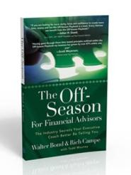 The Off-Season For Financial Advisors by Walter Bond