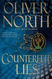 Counterfeit Lies by Oliver North