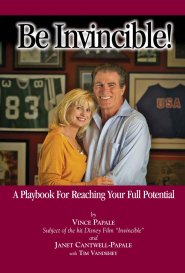 Be Invincible! by Vince Papale