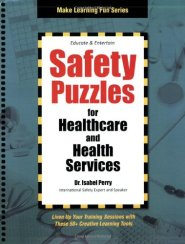 Safety Puzzles for Healthcare and Health Services (Make Learning Fun) by Dr. Isabel Perry