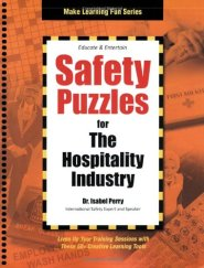 Safety Puzzles for the Hospitality Industry (Make Learning Fun) by Dr. Isabel Perry