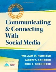 Communicating and Connecting With Social Media (Essentials for Principals) by Eric Sheninger