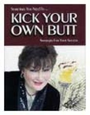 Sometimes You Need To Kick Your Own Butt by Pegine Echevarria