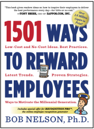 1501 Ways to Reward Employees by Dr. Bob Nelson