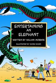 Entertaining an Elephant: The Graphic Novel  by Bill McBride