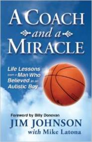 A Coach and A Miracle by Jim Johnson