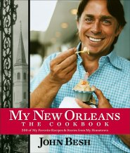 My New Orleans: The Cookbook by John Besh