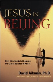 Jesus In Beijing by David Aikman