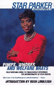 Pimps, Whores, and Welfare Brats by Star Parker