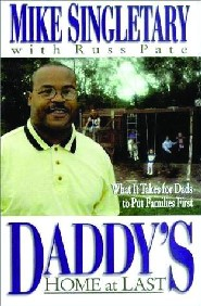 Daddy's Home at Last by Mike Singletary