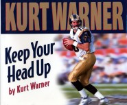 Keep Your Head Up by Kurt Warner