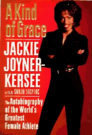 A Kind of Grace by Jackie Joyner-Kersee