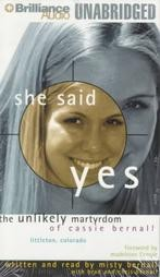 She Said Yes by Brad and Misty Bernall