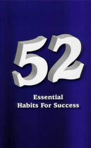 52 Essential Habits For Success by Robert Stevenson