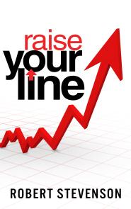 Raise Your Line by Robert Stevenson
