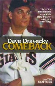 Dave Dravecky Comeback by Dave Dravecky