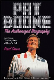 Pat Boone: The Authorized Biography by Pat Boone
