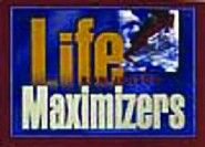Life Maximizers by Ron Jenson