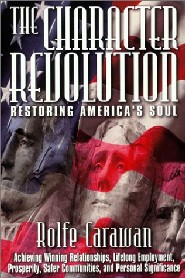 The Character Revolution by Rolfe Carawan