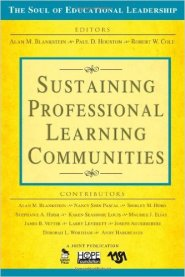 Sustaining Professional Learning Communities by Alan Blankstein