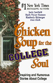Chicken Soup for the College Soul by Dan Clark