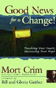 Good News for a Change by Mort Crim