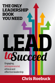 Lead to Succeed by Chris Roebuck