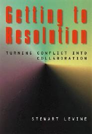 Getting to Resolution by Stewart Levine
