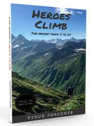 Heroes Climb by Vince Poscente