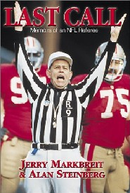 Last Call: Memoirs of an NFL Referee by Jerry Markbreit
