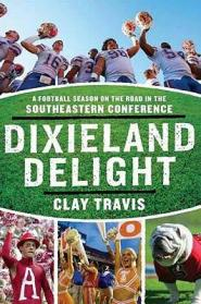 Dixieland Delight by Clay Travis