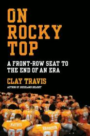 On Rocky Top by Clay Travis