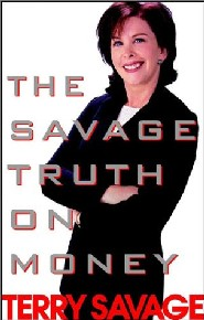 The Savage Truth on Money by Terry Savage