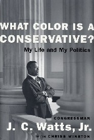 What Color Is a Conservative? by JC Watts