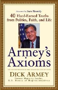 Armey's Axioms by Dick Armey