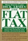 The Flat Tax by Dick Armey