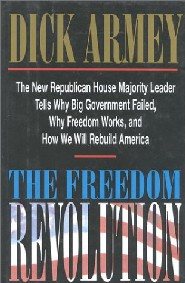 The Freedom Revolution by Dick Armey