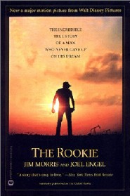 The Rookie by Jim Morris