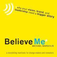 Believe Me by Michael Margolis