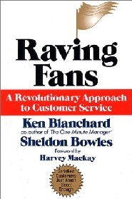 Raving Fans by Sheldon Bowles
