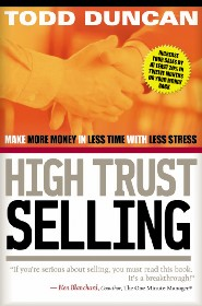 High Trust Selling by Todd Duncan