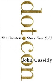 dot.com: The Greatest Story Ever Sold by John Cassis