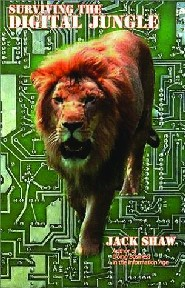 Surviving the Digital Jungle by Jack Shaw