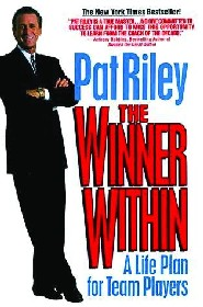 The Winner Within: A Life Plan for Team Players by Pat Riley