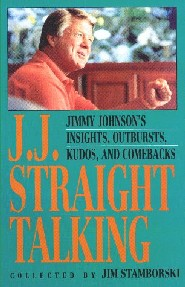 J.J. Straight Talking by Jimmy Johnson