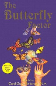 The Butterfly Factor by Carol Grace Anderson