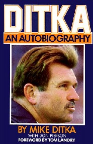 Ditka: An Autobiography by Mike Ditka