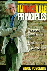 InVINCEable Principles by Vince Poscente