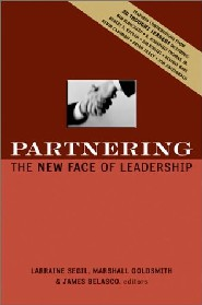 Partnering: The New Face of Leadership by Larraine Segil