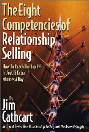 The Eight Competencies of Relationship Selling by Jim Cathcart